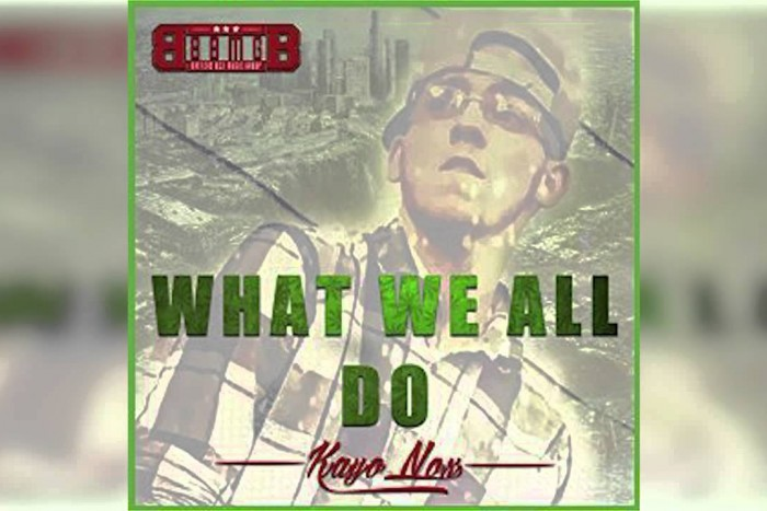 Kayo Nox – What We All Do [Explicit] @FedRadio @KayoNox