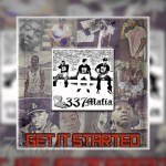 337 Mafia – Get It Started