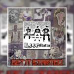 337 Mafia – Get It Started