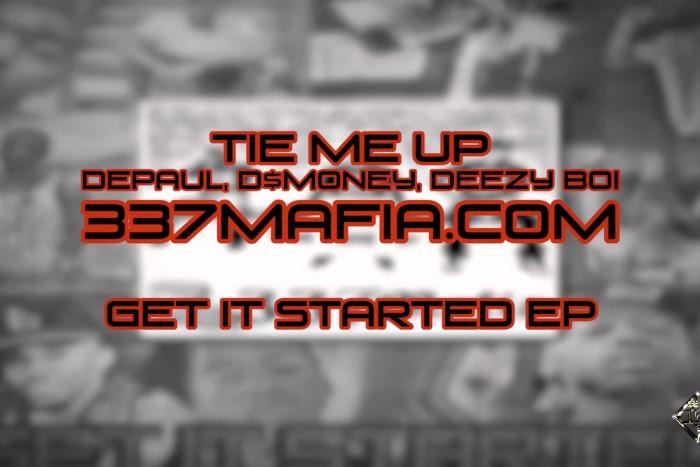 337 Mafia – Tie Me Up
